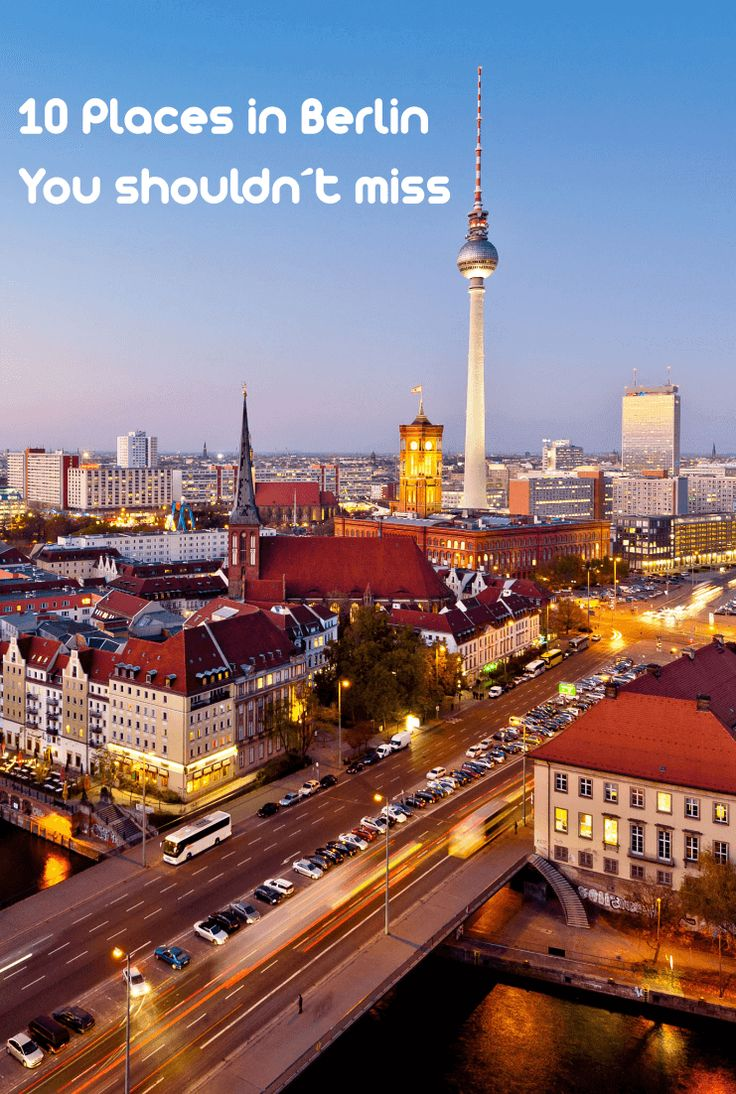 10 Places you have to visit in #Berlin #Germany.