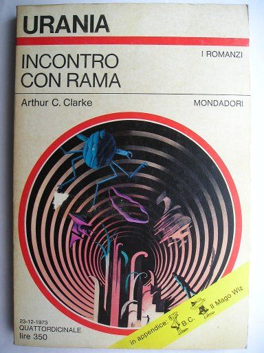 "The novel ""Rendezvous With Rama"" by Arthur C. Clarke was published for the first time in 1973. It won the Hugo, Nebula, Locus, Jupiter and BSFA Awards as the best novel of the year. Cover art by Karel Thole for an Italian edition. Click to read a review of this novel!"