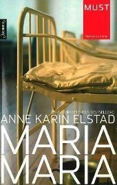 Maria, Maria - Anne Karin Elstad