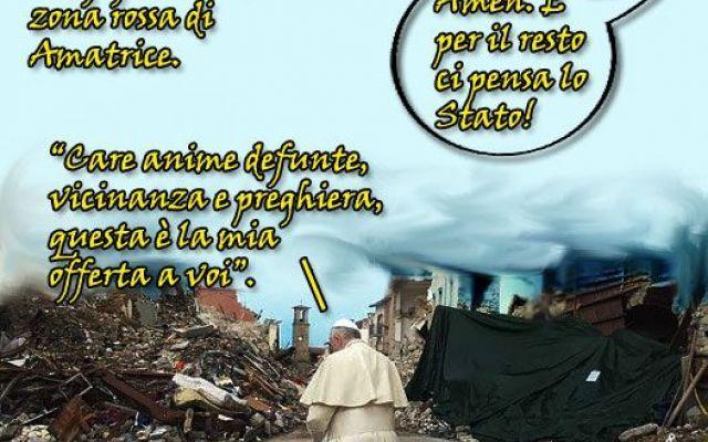 """Preghiamo per i terremotati, per il resto ci pensa lo Stato La risposta della zona rossa alla preghiera del Papa: """"E 'a zona rossa me parla 'e te io le domando si aspiette a me e me risponne si 'o vvuo' sape' cca' nun ce sta nisciuno"""". Perché, care vitt #papafrancesco #terremoto"""
