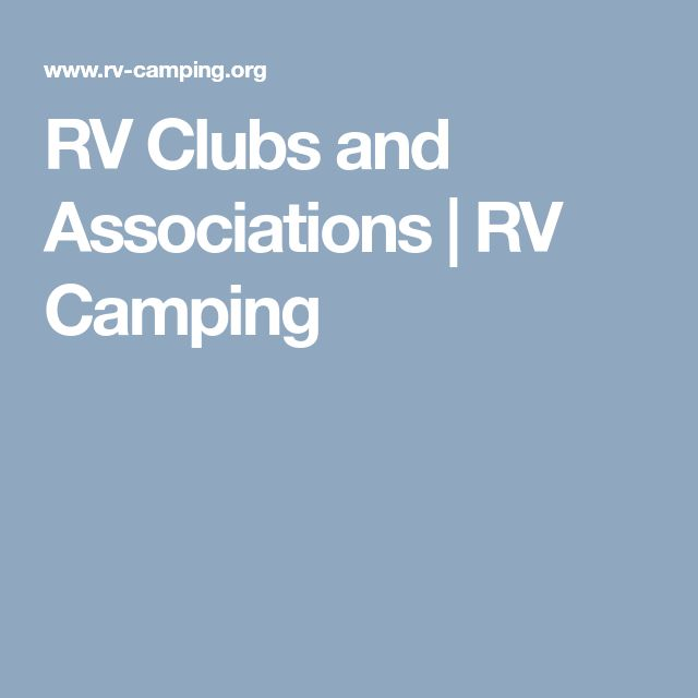 RV Clubs and Associations | RV Camping
