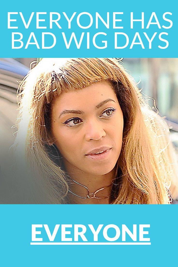 Even Beyonce Has A Bad Hair Day Give Yourself Some Grace