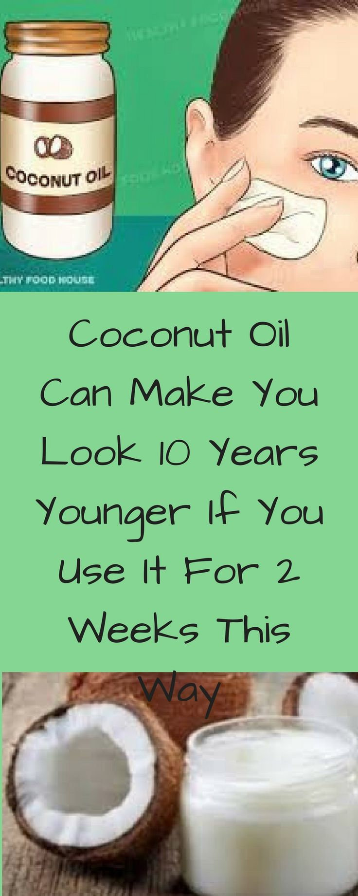 #coconut oil #younger