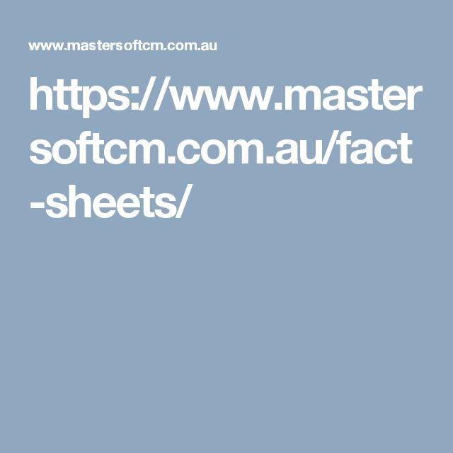 https://www.mastersoftcm.com.au/fact-sheets/