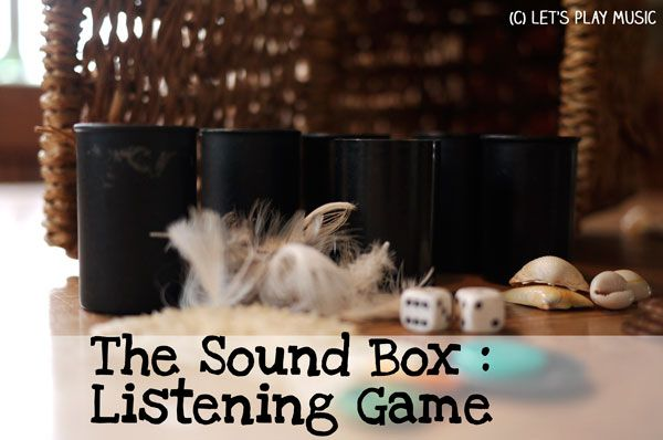 The sound Box Listening game - Let's Play Music