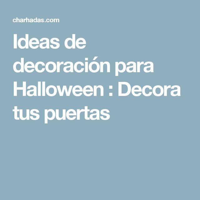 Ideas de decoraci n para halloween decora tus puertas - Ideas para halloween decoracion ...