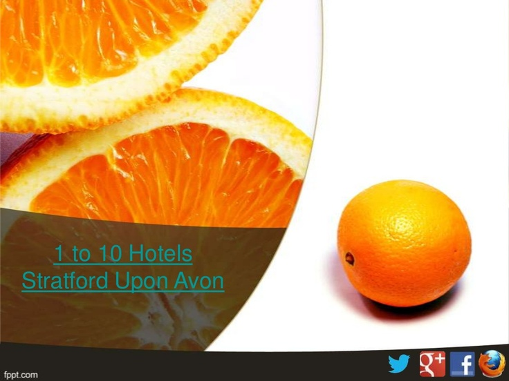 1 to 10 #Hotels in #Stratford-upon-Avon