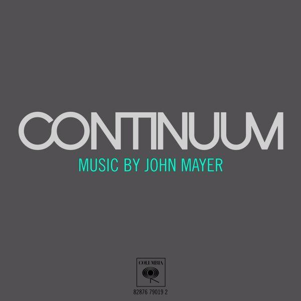 Continuum - John Mayer.Music, Mayer Continuum, Favorite Things, Life, John Mayer, Album, Songs Hye-Kyo, Broken Heart, The Roller Coasters