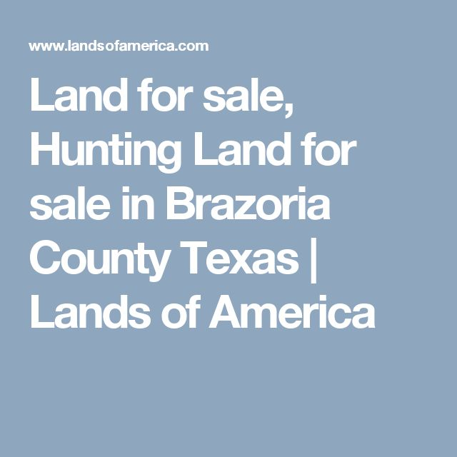 Land for sale, Hunting Land for sale in Brazoria County Texas | Lands of America