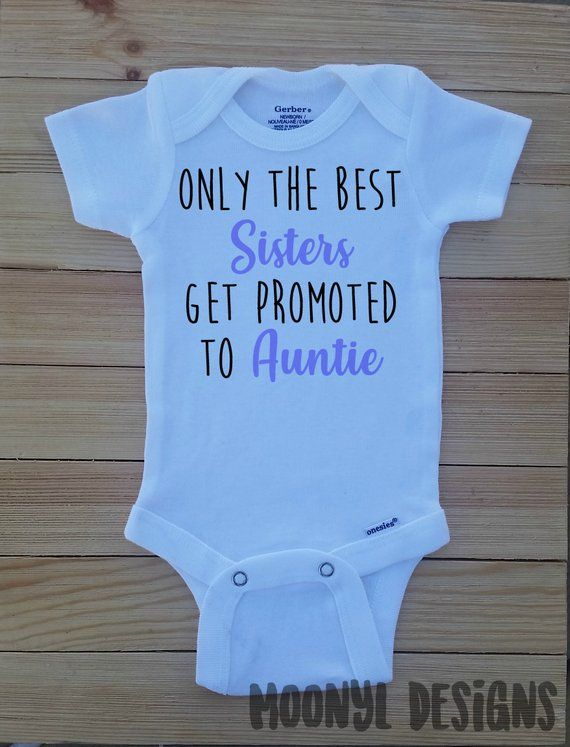 6891dfeb5 Pregnancy Announcement Onesie®, Only The Best of Sisters Get Promoted to  Auntie, Aunt Pregnancy Announcement Onesie, Baby Announcement