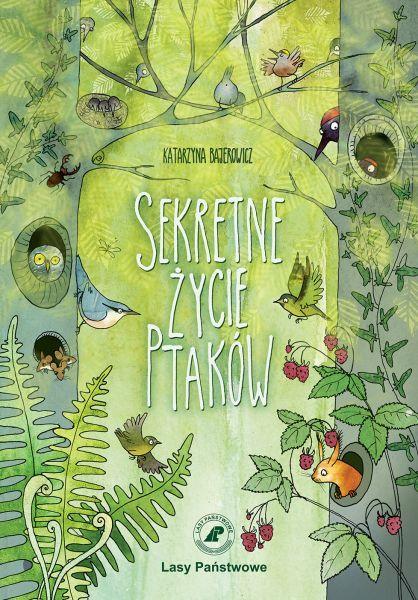 Sekretne życie ptaków - Katarzyna Bajerowicz