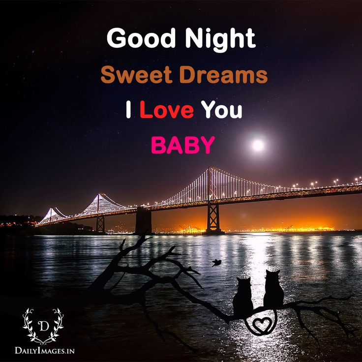 Good night, Sweet Dreams, I love You Baby #Goodnight #quotes