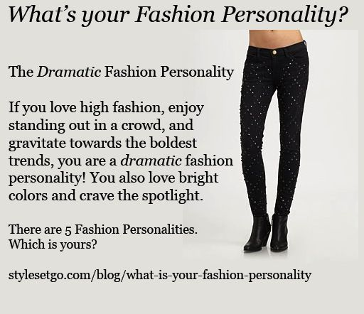 The Dramatic Fashion Personality There Are 5 Fashion