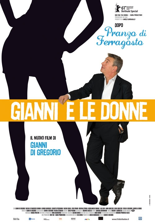 """""""Gianni e le donne"""", regia di Gianni Di Gregorio, distribuito da 01 Distribution, poster design internozero comunicazione"""