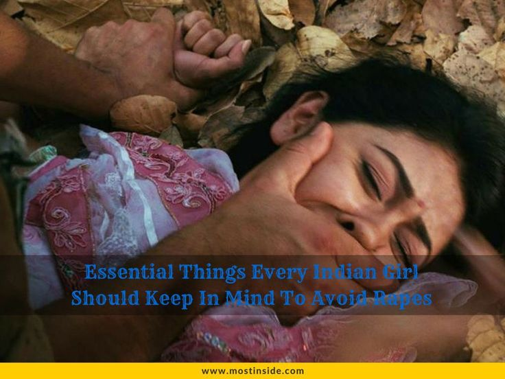 Essential Things Every Indian Girl Should Keep In Mind To Avoid Rapes