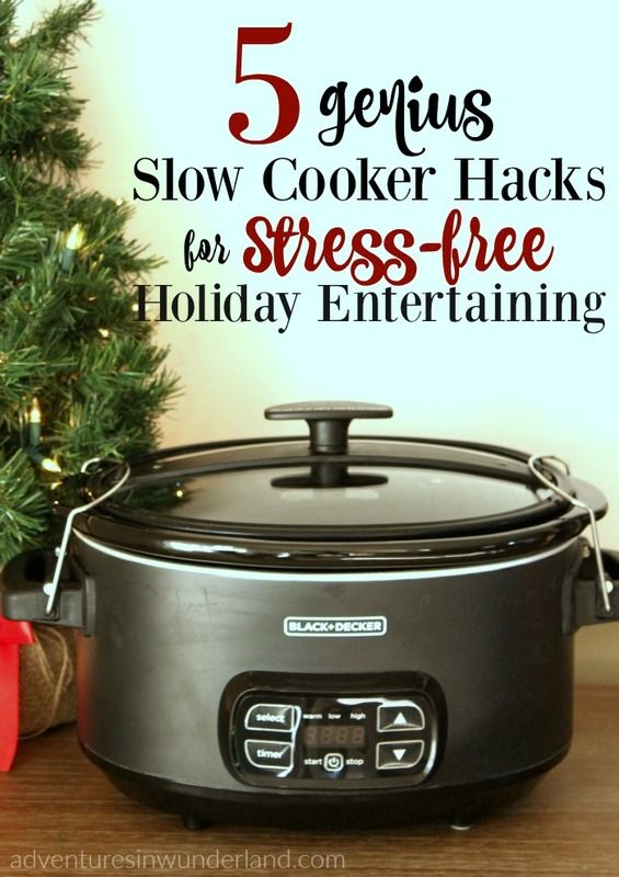 genius slow cooker hacks - these crock pot hacks will make holiday recipes and cooking for Thanksgiving so easy!