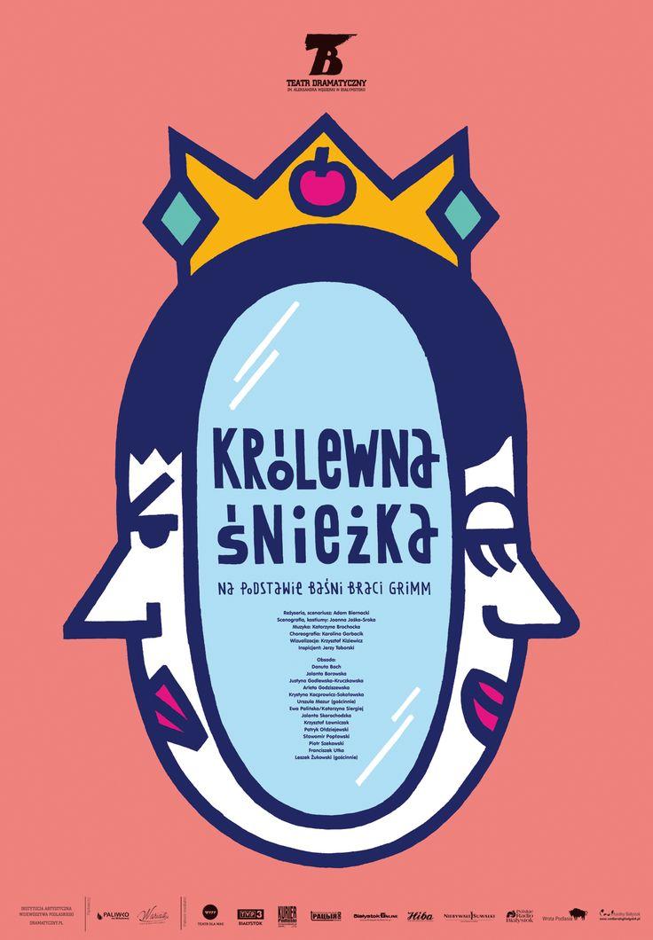 """""""Królewna Śnieżka"""", reż. Adam Biernacki, autorzy plakatu: Agnieszka Popek-Banach i Kamil Banach"""