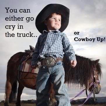 Cowboy up! <3 #quotes, #motivation