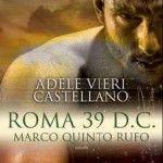 Un viaggio nell'antica Roma insieme ad Adele Vieri Castellano
