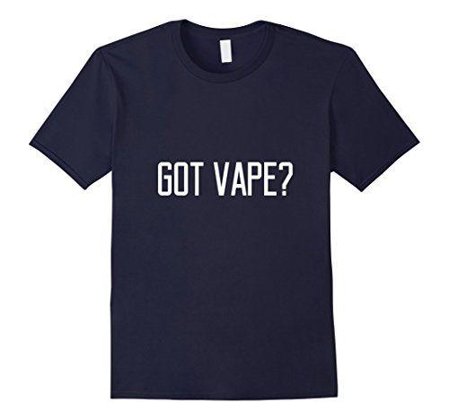 $15.49 Got Vape? T-Shirt for Vapers and Ex-Smokers  https://shop.spreadshirt.com/smokerslogicecigs/got+vape-A107811074