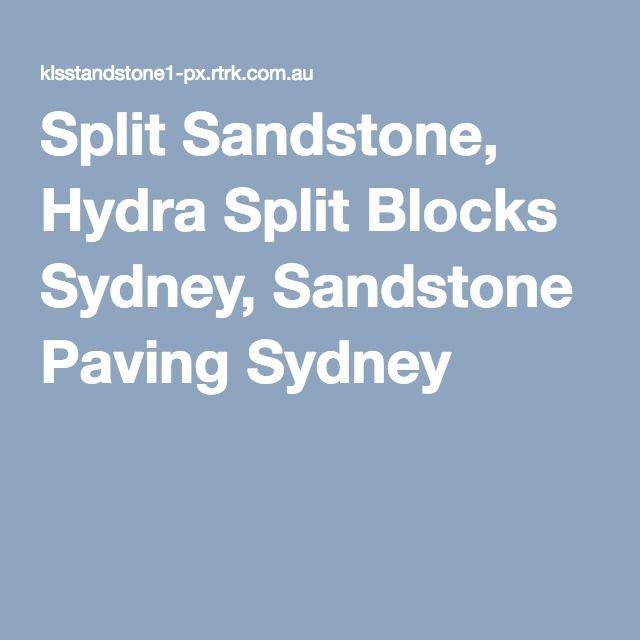 Split Sandstone, Hydra Split Blocks Sydney, Sandstone Paving Sydney