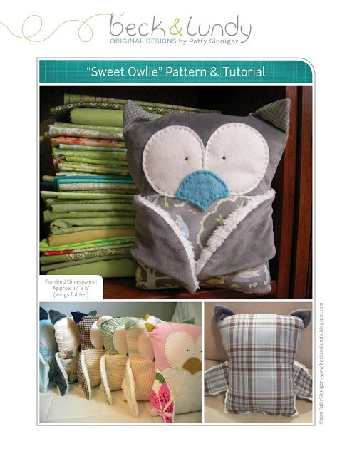 beckandlundy: Tutorial - Sweet Owlie Softie - link to downloadable pattern!