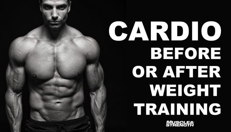 Should you do cardio before or after weight training ...