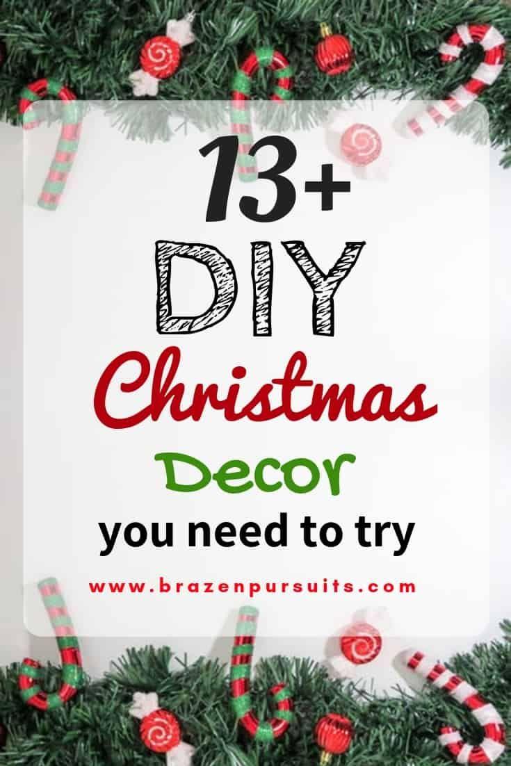 20+ DIY Christmas Decor   Easy, Frugal and Quick   Christmas ...