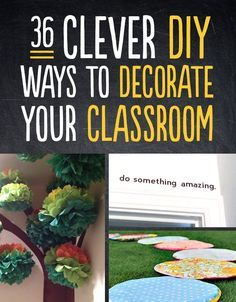 Time to jazz up the yearbook room - 36 Clever DIY Ways To Decorate Your Classroom