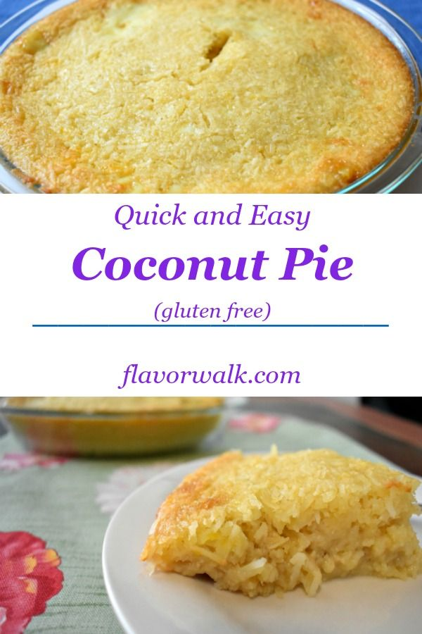 This Quick and Easy Gluten Free Coconut Pie is packed with delicious coconut flavor and very easy to make! #gf #coconut #pie