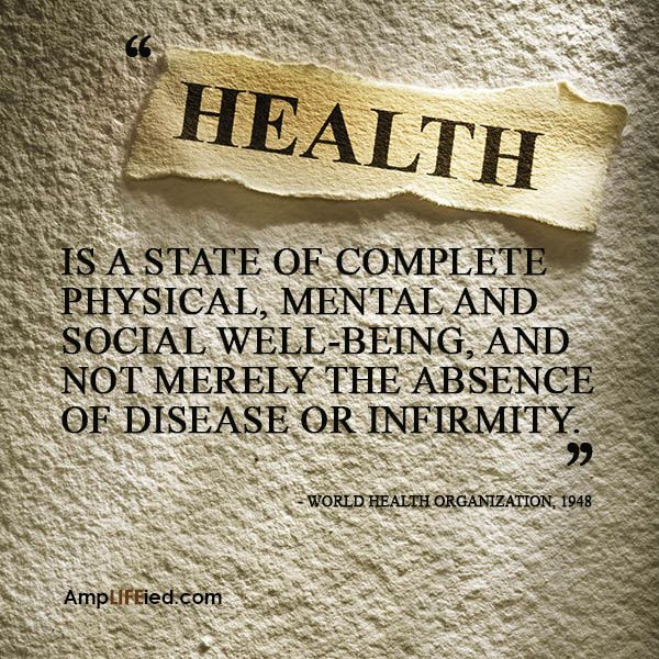 The World Health Organization gave this definition of