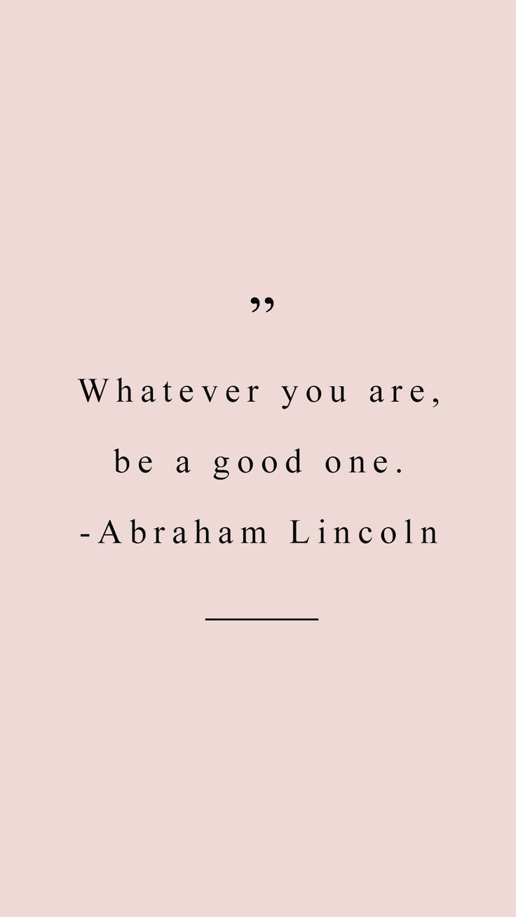 whatever you are, be a good one l inspirational quotes to live by #motivationalq…