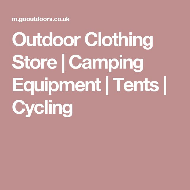 Outdoor Clothing Store | Camping Equipment | Tents | Cycling