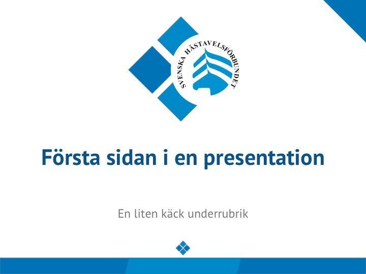 Powerpoint-mall för Svenska Hästavelsförbundet. En del av den grafiska profilen som togs fram åt dem!