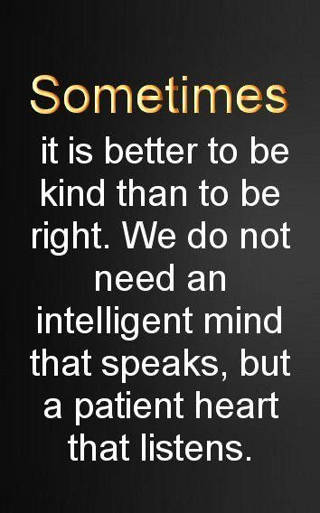 patient heart: Words Of Wisdom, Remember This, Life Lessons, Be Kind, Front Doors, So True, Wise Words, Patient Heart, Kind Matter