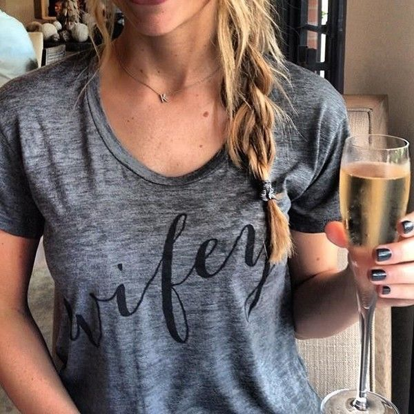 """essentials for the newly engaged - I need this """"wifey"""" t shirt!"""