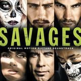 Savages [Original Motion Picture Soundtrack] [CD]