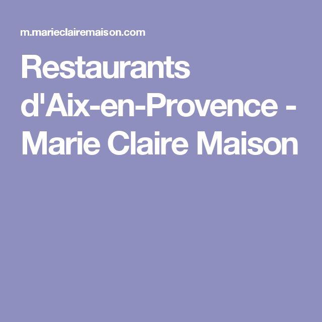 Les 25 Meilleures Id Es De La Cat Gorie Restaurant Aix Sur
