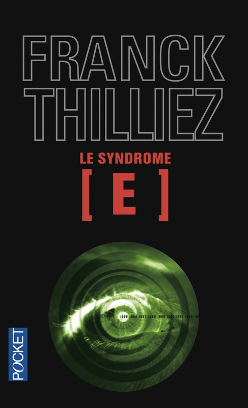 """Franck THILLIEZ, """"Le Syndrome E"""""""