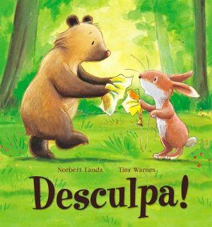 Desculpa! Autor: Norbert Landa Editora: Minutos de Leitura