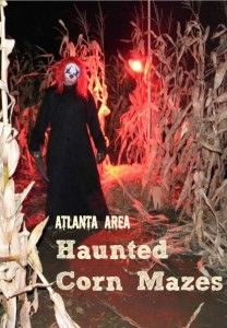 Halloween season is here, and there are lots of spooky seasonal activities. Here is our guide to Haunted Corn Mazes near Atlanta via @FieldTripswSue