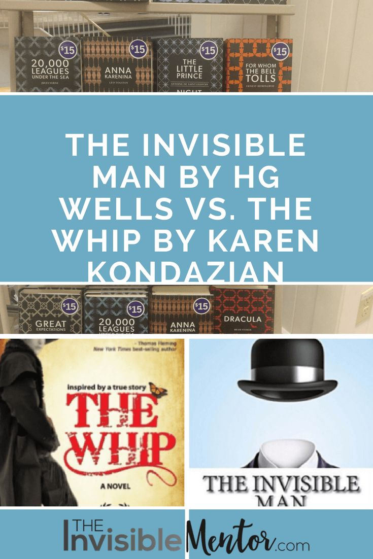 Both the Whip and The Invisible Man are about altering your appearance to get what you need – good or bad. The books are important because they teach life lessons. For instance, you may have to change the way you dress to be taken seriously and to get that promotion at work. Click through to read both review of both books, The Invisible Man by HG Wells vs. The Whip by Karen Kondazian.