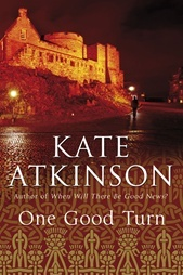One Good Turn by Kate Atkinson inspired the BBC miniseries Case Histories.