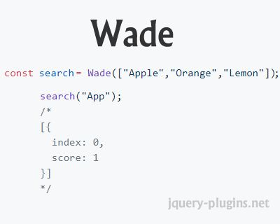 Wade – Blazing Fast, Javascript Search Library #search #lightweight #javascript #tiny #fast #fastSearch #library #wade #trie