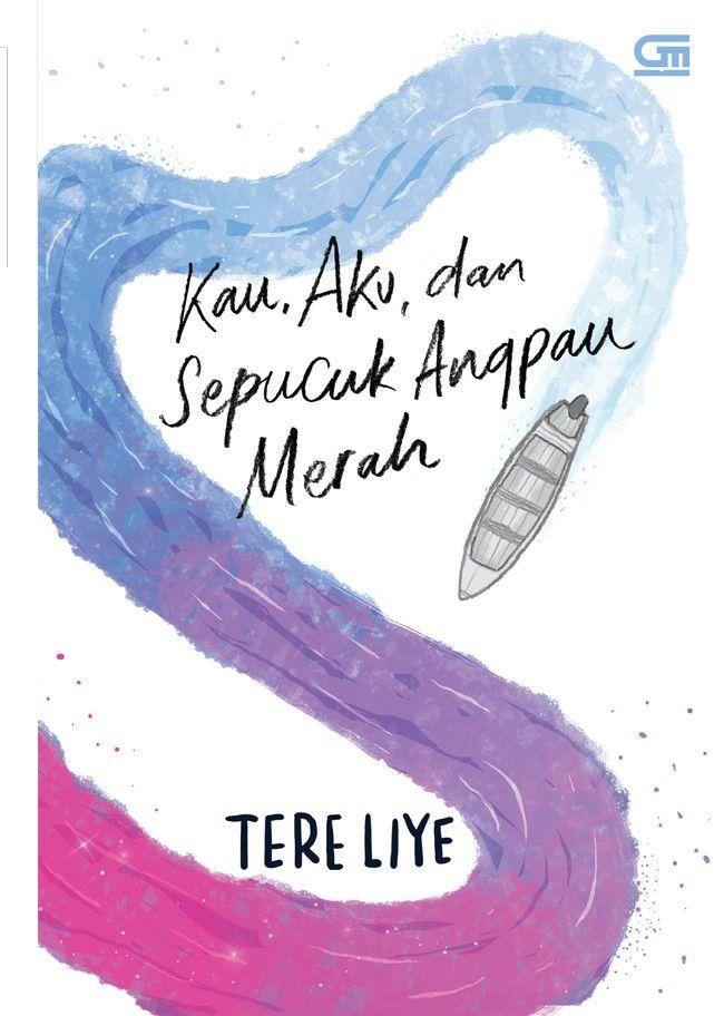 Kau, Aku dan Sepucuk Angpau Merah by Tere Liye
