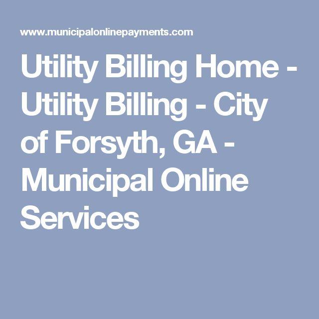 Utility Billing Home - Utility Billing - City of Forsyth, GA - Municipal Online Services