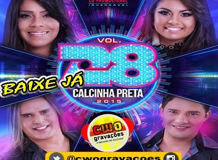 A BANDA CALCINHA PRETA a mais querida do Brasil lança seu mais novo CD 2015 contendo musicas inédita...