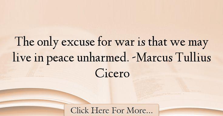 Marcus Tullius Cicero Quotes About War - 71801