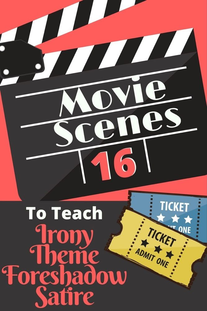 16 Movie Scenes To Teach Irony And Other Literary Elements I M