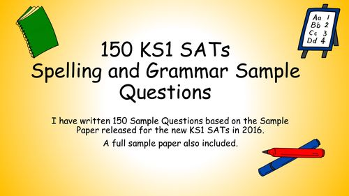 150 KS1 SATS Revision Sample Questions for new 2016 Grammar& Spelling Test. Sample Paper included...